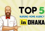 Top 5 Nursing Home Agency in Dhaka Bangladesh